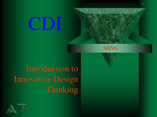 Introduction to Innovative Design Thinking