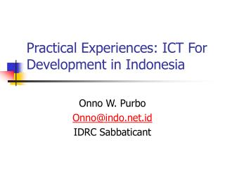 Practical Experiences: ICT For Development in Indonesia