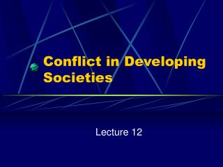 Conflict in Developing Societies