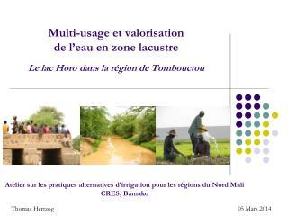 Atelier sur les pratiques alternatives d'irrigation pour les régions du Nord Mali CRES, Bamako
