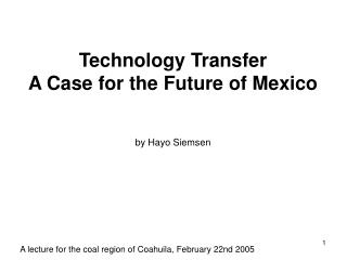 Technology Transfer A Case for the Future of Mexico