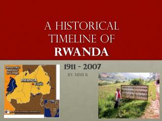 A historical  timeline of  Rwanda
