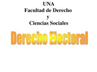 UNA Facultad de Derecho  y  Ciencias Sociales
