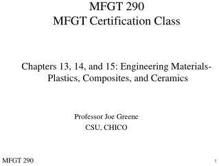 MFGT 290 MFGT Certification Class