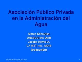 Asociaci n P blico Privada en la Administraci n del Agua