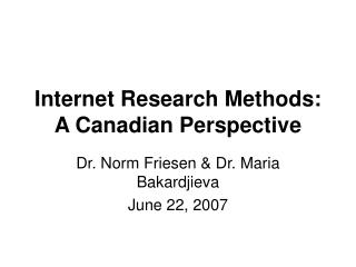 Internet Research Methods: A Canadian Perspective