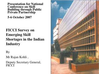 FICCI Survey on Emerging Skill Shortages in the Indian Industry