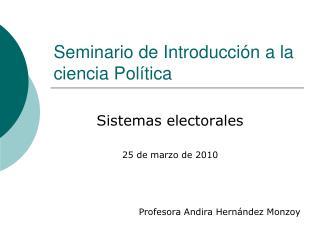 Seminario de Introducci�n a la ciencia Pol�tica