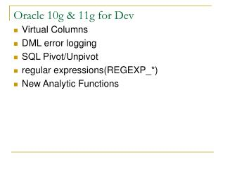 Oracle 10g  11g for Dev
