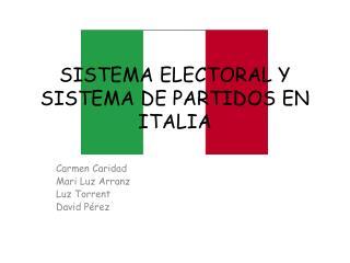 SISTEMA ELECTORAL Y SISTEMA DE PARTIDOS EN ITALIA