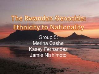 The Rwandan Genocide: Ethnicity to Nationality