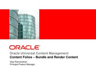 Oracle Universal Content Management Content Folios – Bundle and Render Content