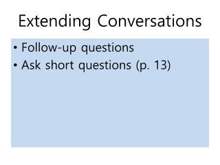 Extending Conversations