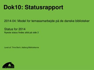 Dok10: Statusrapport