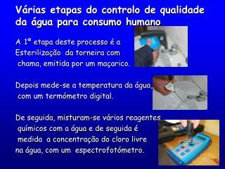 Várias etapas do controlo de qualidade da água para consumo humano