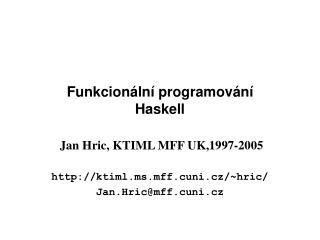 Funkcion�ln� programov�n� Haskell