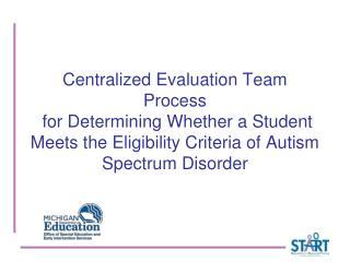 Centralized Evaluation Team  (C.E.T.) Agenda