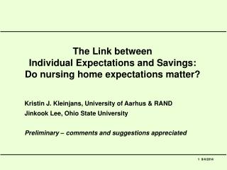 The Link between  Individual Expectations and Savings:  Do nursing home expectations matter?