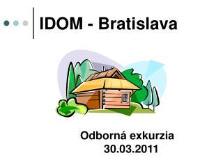 IDOM - Bratislava