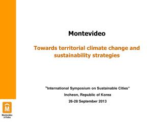 Montevideo Towards t erritorial climate change and sustainability strategies