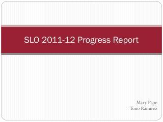 SLO 2011-12 Progress Report