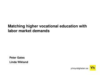 Matching  higher vocational education with labor market demands