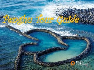Penghu Tour Guide
