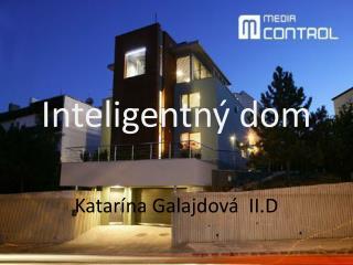 Inteligentn� dom
