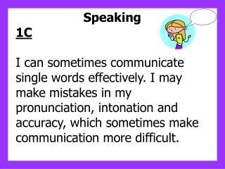 Speaking 1C