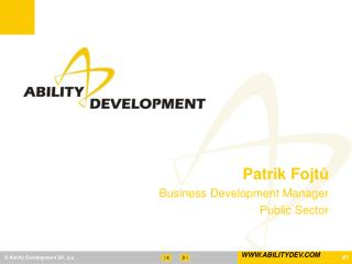 Patrik Fojt ů Business Development Manager Public Sector