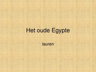 Het oude Egypte