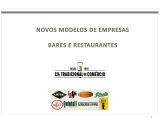NOVOS MODELOS DE EMPRESAS BARES E RESTAURANTES