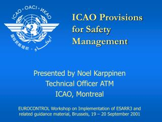 ICAO Provisions for Safety Management