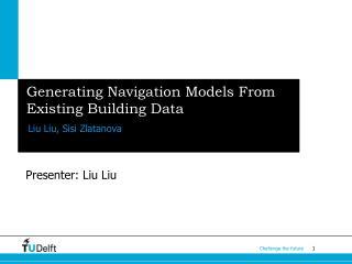 Generating Navigation Models From Existing Building Data