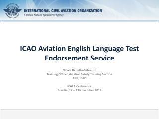 ICAO Aviation English Language Test  Endorsement Service
