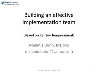 Building an effective implementation team (Based on Keirsey Temperament)