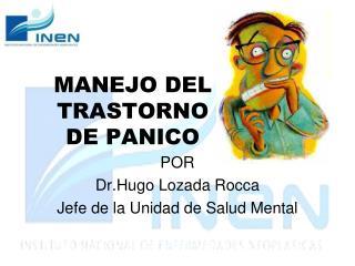 MANEJO DEL TRASTORNO  DE PANICO