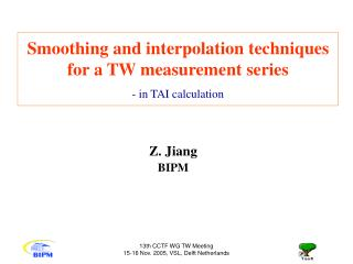 Smoothing and interpolation techniques for a TW measurement series - in TAI calculation