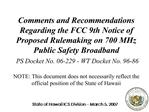 Comments and Recommendations Regarding the FCC 9th Notice of Proposed Rulemaking on 700 MHz Public Safety Broadband  PS