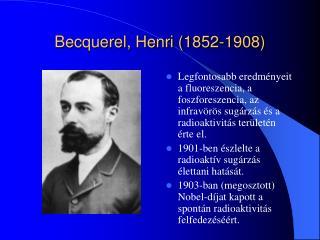 Becquerel, Henri (1852-1908)