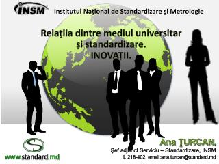 Institutul Na?ional de Standardizare ?i Metrologie