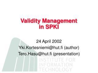 Validity Management in SPKI
