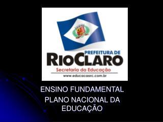 ENSINO FUNDAMENTAL PLANO NACIONAL DA EDUCAÇÃO