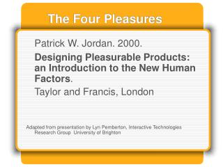 The Four Pleasures