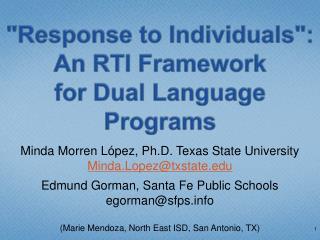 """Response to Individuals"":  An  RTI Framework for Dual Language Programs"