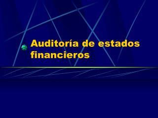 Auditor�a de estados financieros