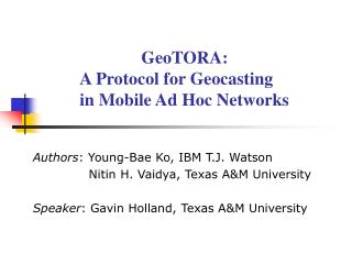 GeoTORA:  A Protocol for Geocasting      in Mobile Ad Hoc Networks
