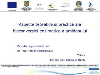 Aspecte teoretice și practice ale bioconversiei enzimatice a amidonului