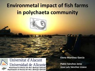 Environmetal impact of fish farms in polychaeta community