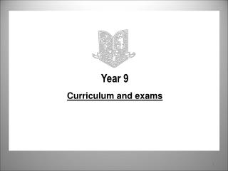 Year 9 Curriculum and exams